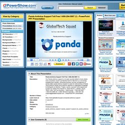 Panda Antivirus Support Toll Free:1-800-294-5907 (1) PowerPoint presentation