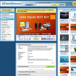 Call 1-844-324-2808 Geek Squad Best Buy Number PowerPoint presentation
