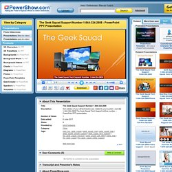 The Geek Squad Support Number 1-844-324-2808 PowerPoint presentation