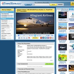 Allegiant Airlines 1-800-385-0259 Phone Number (1) PowerPoint presentation