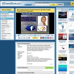 Why to attain Facebook Customer Service? @1-850-316-4893 PowerPoint presentation