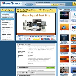 The Geek Squad Support Number 1-844-324-2808. PowerPoint presentation