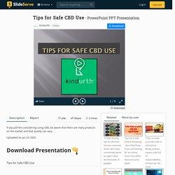 Tips for Safe CBD Use