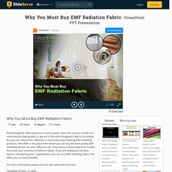 Why You Must Buy EMF Radiation Fabric