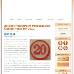 20 Best PowerPoint Presentation Design Posts for 2012