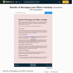 Benefits of Mortgage Loan Officer Coaching