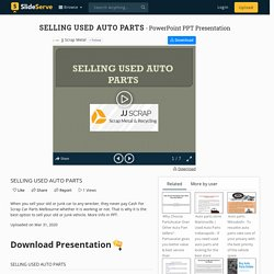 SELLING USED AUTO PARTS