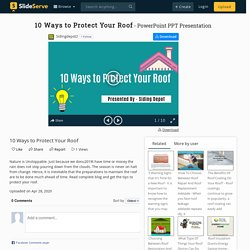 10 Ways to Protect Your Roof PowerPoint Presentation, free download - ID:9894849