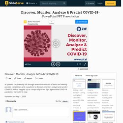 Discover, Monitor, Analyze & Predict COVID-19 PowerPoint Presentation - ID:9913032