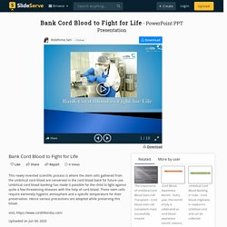 Bank Cord Blood to Fight for Life