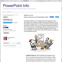 PowerPoint Info: Ways to Improve your Presentation Skills: Latest PowerPoint news, PowerPoint tips, Plug-ins, PowerPoint Tutorials, Software, presentation tools, Add-ins