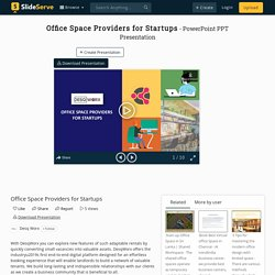 Office Space Providers for Startups PowerPoint Presentation, free download - ID:10025263