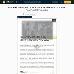 Features to look for in an effective Radiator PICV Valve