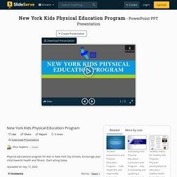 New York Kids Physical Education Program
