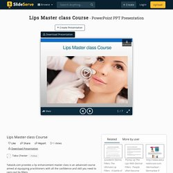 Lips Master class Course