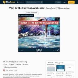 What Is The Spiritual Awakening