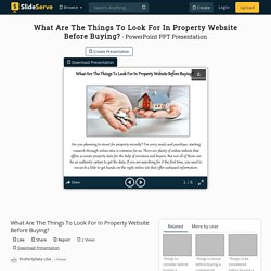 What Are The Things To Look For In Property Website Before Buying? PowerPoint Presentation - ID:10156835