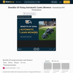 Benefits Of Using Automatic Lawn Mowers