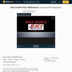 Buy Cricket Gear Melbourne