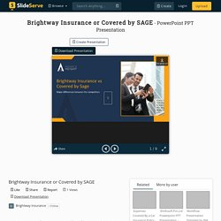 Brightway Insurance or Covered by SAGE PowerPoint Presentation, free download - ID:10197161