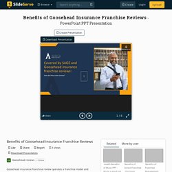 Benefits of Goosehead Insurance Franchise Reviews PowerPoint Presentation - ID:10198578
