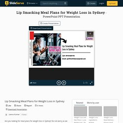 Lip Smacking Meal Plans for Weight Loss in Sydney
