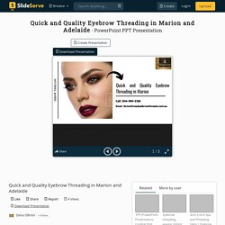 Quick and Quality Eyebrow Threading in Marion and Adelaide
