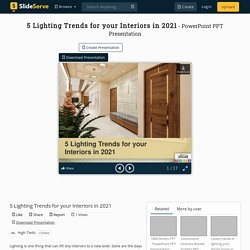 5 Lighting Trends for your Interiors in 2021