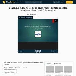 Denshine: A trusted online platform for certified dental products