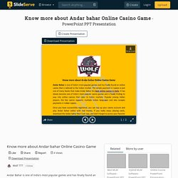 Know more about Andar bahar Online Casino Game PowerPoint Presentation - ID:10234571