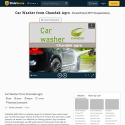 Car Washer from Chandak Agro PowerPoint Presentation, free download - ID:10248264