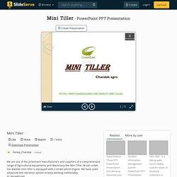 Mini Tiller PowerPoint Presentation, free download - ID:10250293