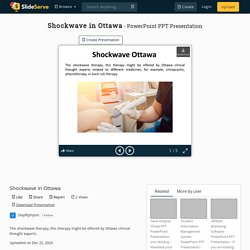 Shockwave Therapy in Ottawa