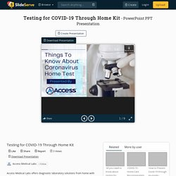 Testing for COVID-19 Through Home Kit