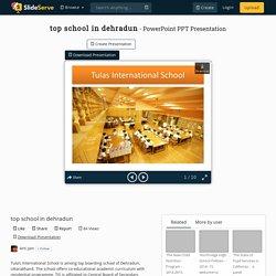 top school in dehradun PowerPoint Presentation, free download - ID:7364103