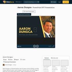 Aaron Dungca PowerPoint Presentation, free download