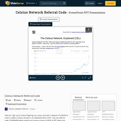 Celsius Network Referral Code PowerPoint Presentation, free download - ID:10287162