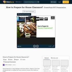 How to Prepare for House Clearance? PowerPoint Presentation, free download - ID:10290258