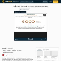 Pediatric Dentistry PowerPoint Presentation, free download - ID:10355621