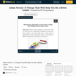 5 Things That Will Help You Be a Better Leader PowerPoint Presentation - ID:10359395