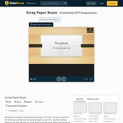 Scrap Paper Buyer PowerPoint Presentation, free download - ID:10373591