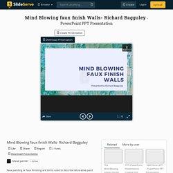 Mind Blowing faux finish Walls- Richard Bagguley