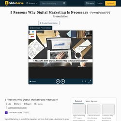 5 Reasons Why Digital Marketing Is Necessary PowerPoint Presentation - ID:10414323