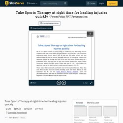 Take Sports Therapy at right time for healing injuries quickly