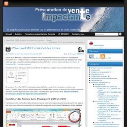 Powerpoint 2013 - combiner des formes - présentation de vente.