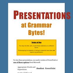 Grammar PowerPoint Presentations at Grammar Bytes!