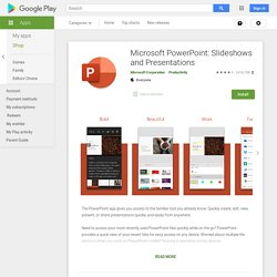 Microsoft PowerPoint: Slideshows and Presentations - Apps on Google Play
