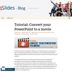 Tutorial: Convert your PowerPoint to a movie