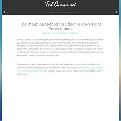 "The ""Attention Method"" for Effective PowerPoint Presentations - Ted Curran.net"