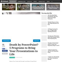 Death by PowerPoint? 5 Programs to Bring Your Presentations to Life